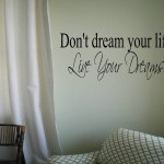 Don't dream your life, Live Your Dreams Wall Decal Wall Words Wall Words Transfer Sticker
