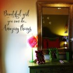 Beautiful Girl You Can Do Amazing Things Wall Decal