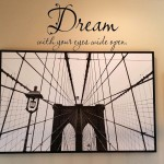 Dream with your eyes wide open Wall Decal