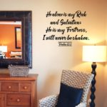 He alone is my Rock and Salvation Wall Decal