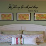 He fills my life with good things Wall Decal