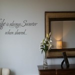 Life is Always Sweeter When Shared Wall Decal