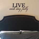 Live Each Day Fully Wall Decal