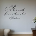She is worth far more than rubies Wall Decal