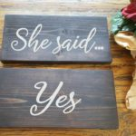 She said....Yes Wood Signs