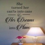 She turned her cant's into cans Wall Decal