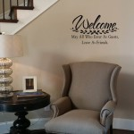 Welcome-May All Who Enter As Guests Leave As Friends Wall Decal