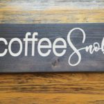 Coffee Snob Wood Sign